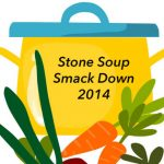 Stone Soup Smack Down