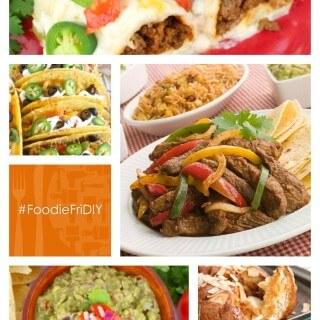 Foodie FriDIY 94 – Cinco de Mayo!