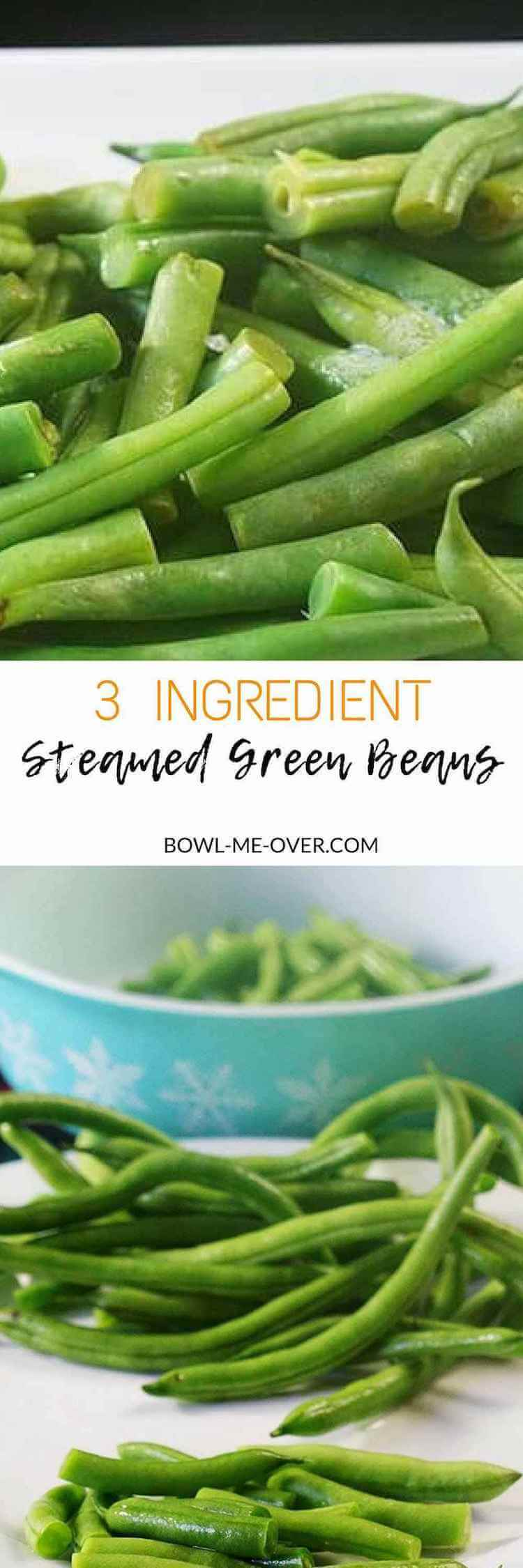 Lighten up your meal with an easy & quick side dish. Steamed Green Beans are an easy,  delicious side dish taking just minutes to make. #easysidedish #greenbeans #healthyside #steamedgreenbeans #bowlmeover