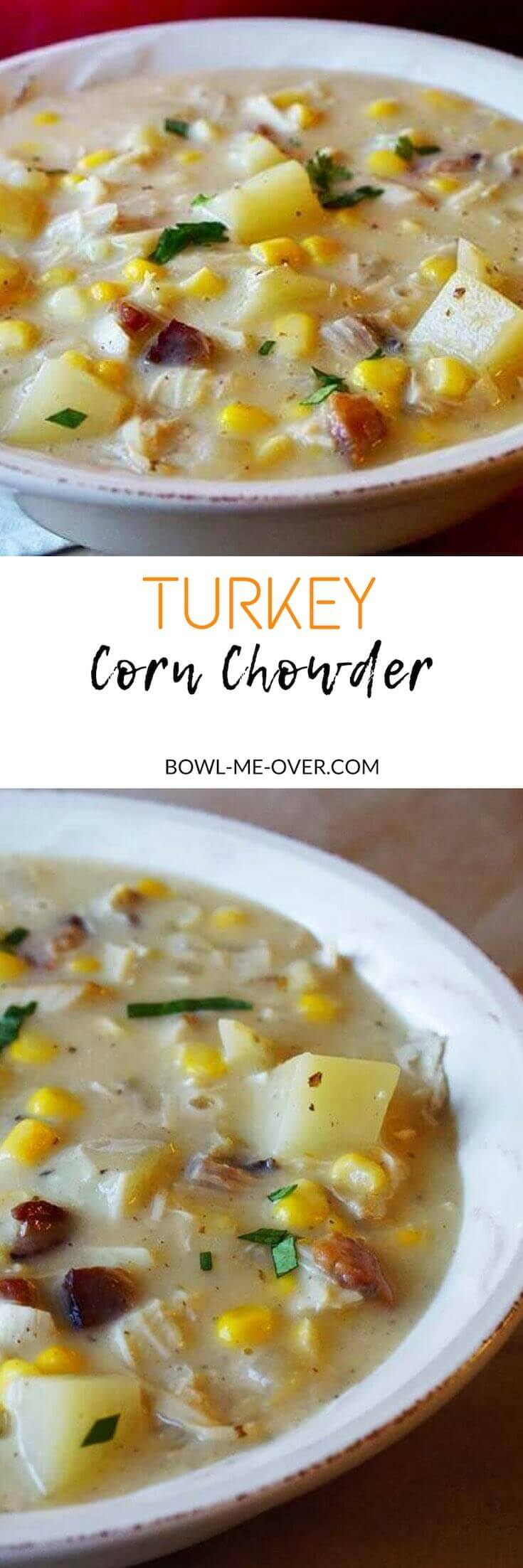 Turkey Corn Chowder is an easy soup that you make from leftovers. Grab a few things items from your pantry, fridge and freezer. Dinner is done! #chowder #leftovers #turkeycornchowder #BowlMeOver