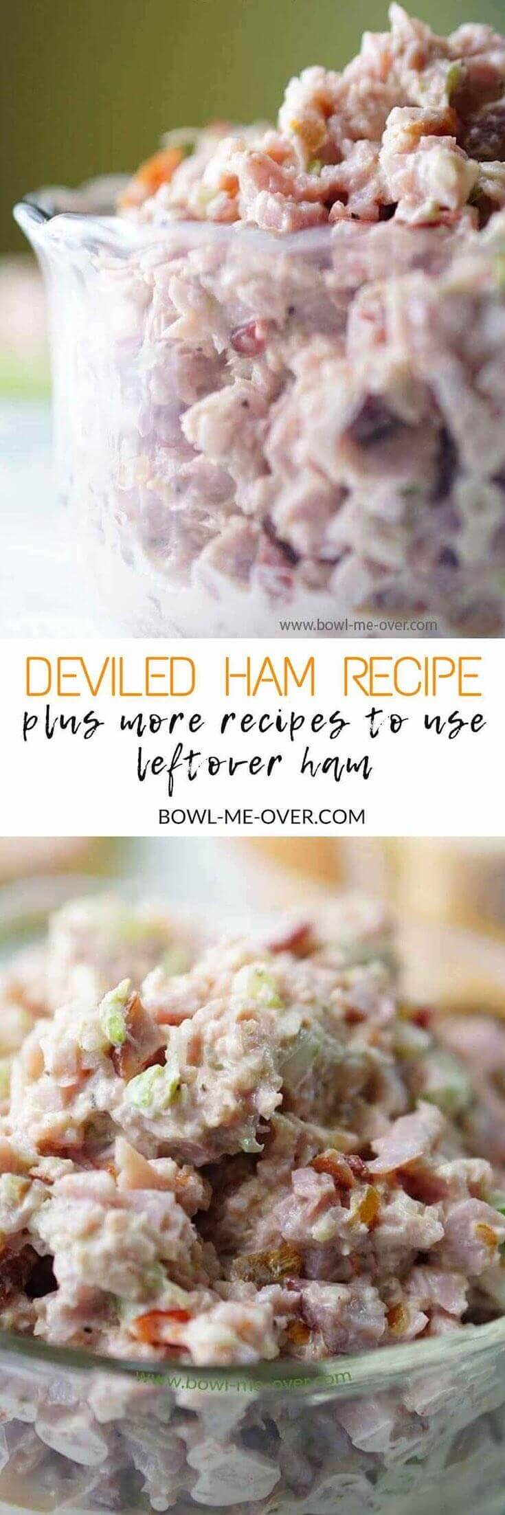 What to do with leftover ham? Use it to make Deviled Ham - salty and sweet, creamy and crunchy. Delicious on bread or crackers. #Leftovers #DeviledHam #Whattodowithleftovers #BowlMeOver