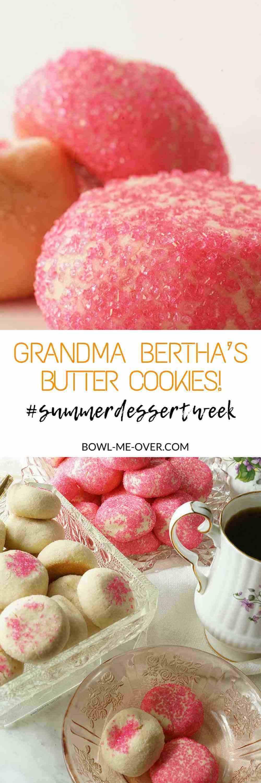 Grandma Bertha's Butter Cookies! #ad #SummerDessertWeek