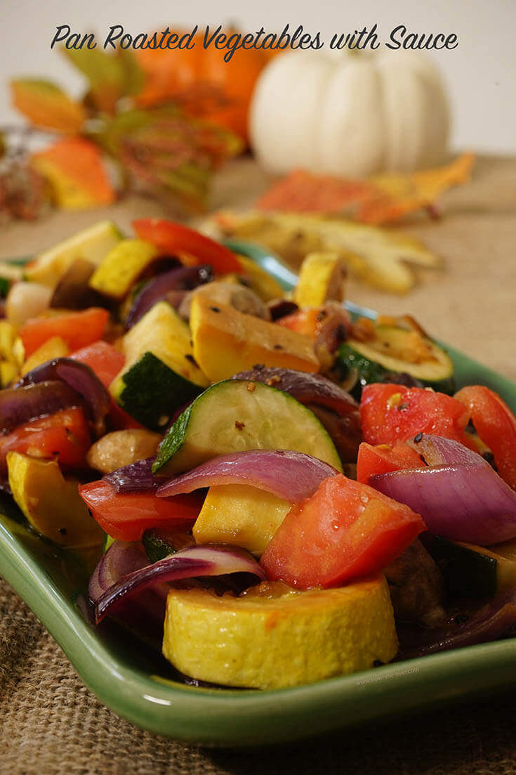 Pan Roasted Vegetables