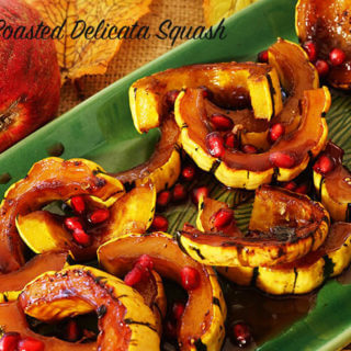 Oven Roasted Delicata Squash with Honey Pomegranate Glaze