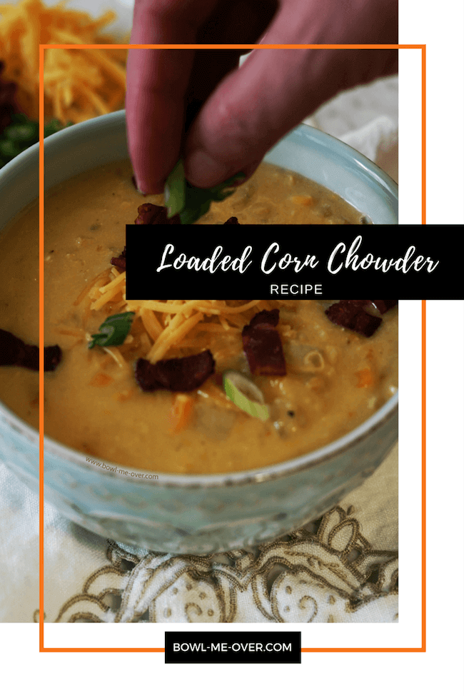 An old-fashioned chowder full of crunchy sweet corn, creamy potatoes and delicious cheese! #SoupIsGoodFood #BowlMeOver #CornChowder