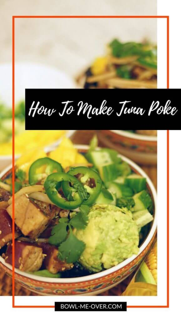 Ahi Tuna Poke Recipe with mango and jalapeños in bowl with rice