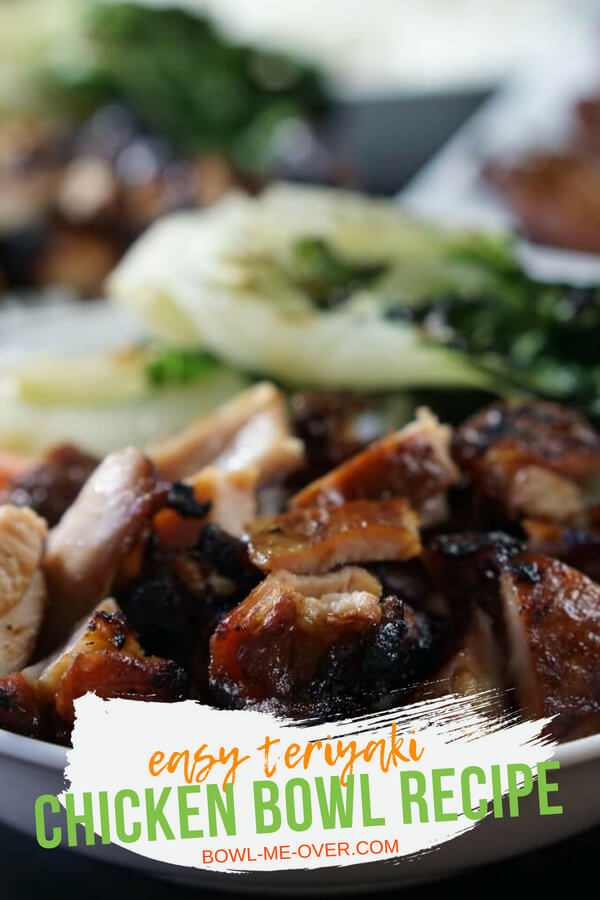 This easy Teriyaki Chicken Bowl is a hundred times better than take and so simple to make! Chicken marinated in sweet teriyaki sauce and charbroiled until tender and juicy. #teriyakichicken #grillingtime #mealsinabowl #bowlmeover