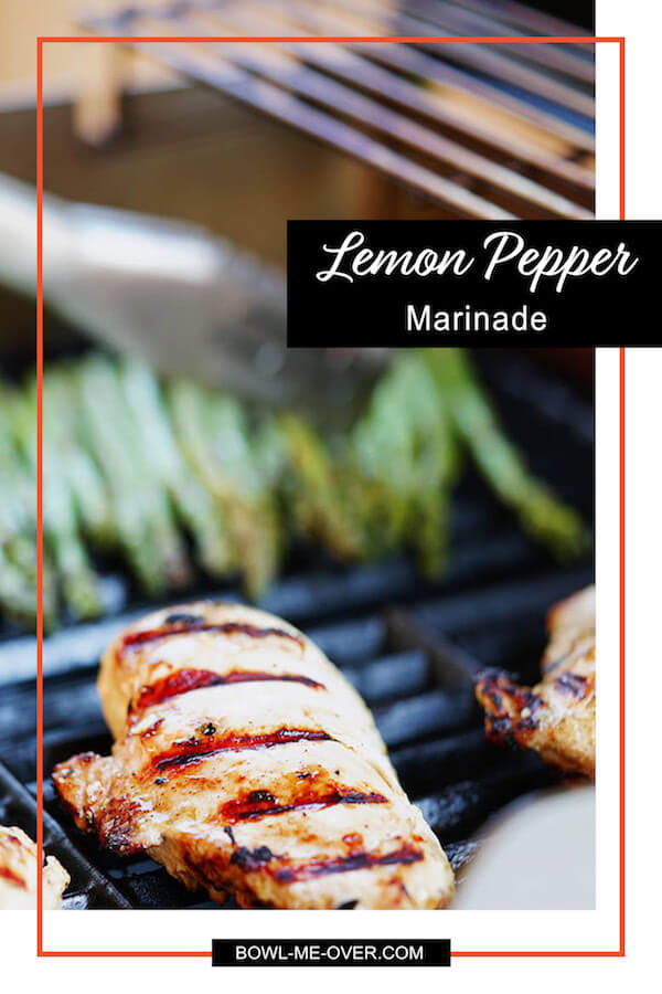 Why shake seasoning from a jar when you can make it at home with fresh ? Plus it tastes 100 times better than store bought! It's time to get your grill on with a savory and tasty Lemon Pepper Marinade. #marinade #grillingtime #easyrecipe #bowlmeover