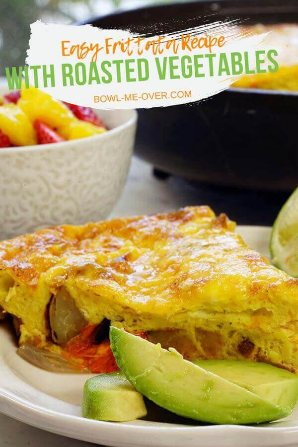 Easy Frittata Recipe with Roasted Vegetables - Baked in the oven until it's puffed and golden brown, this is a quick and affordable meal. With meat or without, it's a lovely way to transform leftovers vegetables! #frittata #easyrecipe #breakfastorbrunch #bowlmeover #souperchefdeb