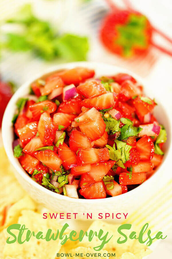 Sweet 'n Spicy Strawberry Salsa - Serve it with chips or top off your favorite grilled chicken, pork or fish! Sweet strawberries and honey, spicy jalapeños and Sriracha with bright flavor from cilantro and lime!  #strawberrysalsa #homemadesalsa #quickandeasy #howtomake #bowlmeover #souperchefdeb #strawberries