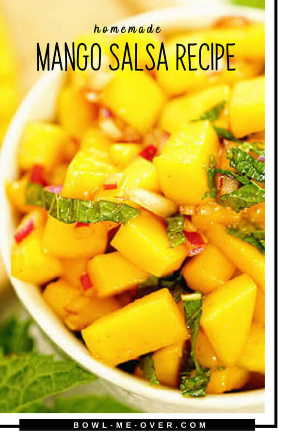 Easy to make Mango Salsa Recipe - sweet mangos, crunchy onions and bright fresh mint with a POP of spice - great on chips, perfect on chicken, pork or fish! #easytomake #mangosalsa #bowlmeover #easysidedish #mango #salsa #onions #mint