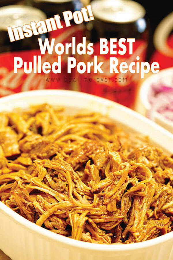 Worlds BEST BBQ Pulled Pork Recipe {Instant Pot} - Fall apart, fork tender meat that is tender and delicious! Made in half the time using your pressure cooker! #ad #KickoffWithGreatTaste #howtomake... #dinnerideasfortonight #bowlmeover