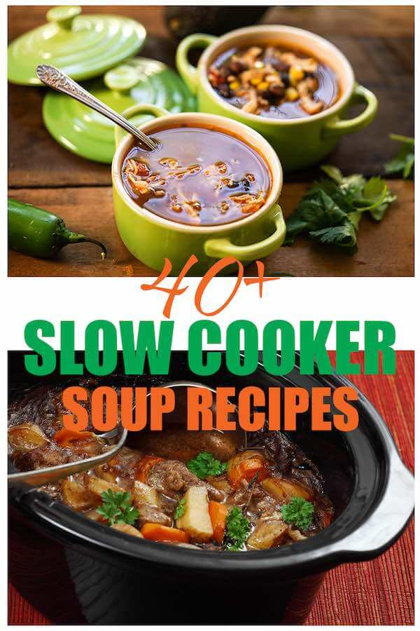 Slow Cooker Soup Recipes in bowls and crockpot