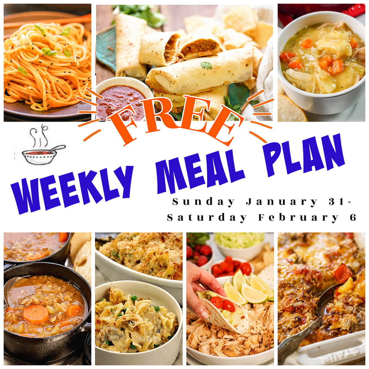 A collage of photos showing a weekly meal plan for Jan 31-Feb 6th.