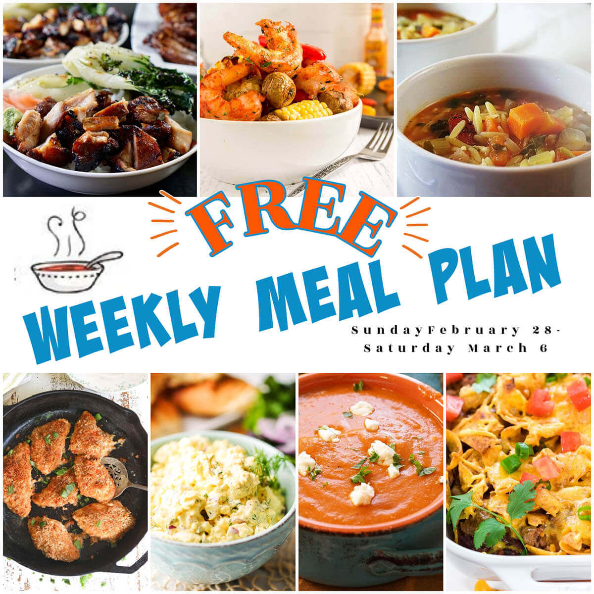 Photo collage of recipes for weekly meal plan for Feb 28-Mar 6, with print overlay.