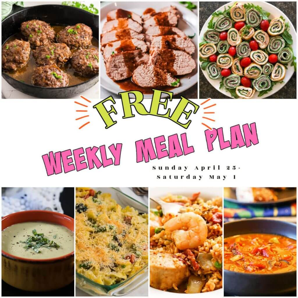April 25 Weekly Meal Plan Collage with print overlay.